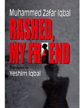 Rashed, My Friend