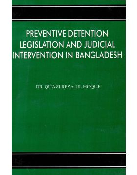 Preventive Detention Legrislation And Judicial Intervention in Bangladesh